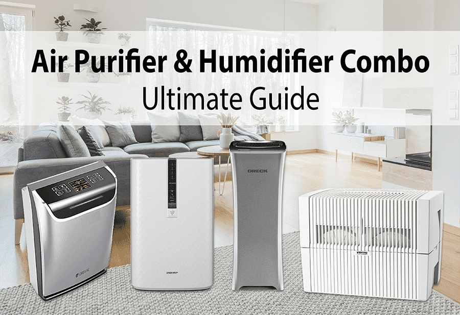 Best Humidifier Air Purifier Combo Buyer Guide